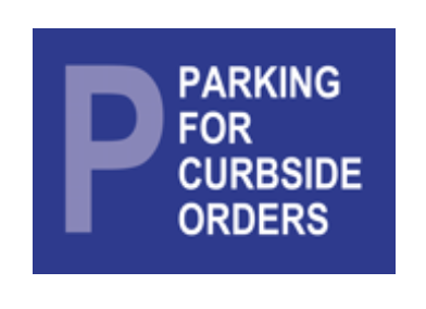 PARKING FOR CURBSIDE PICKUP ONLY 24 X 36